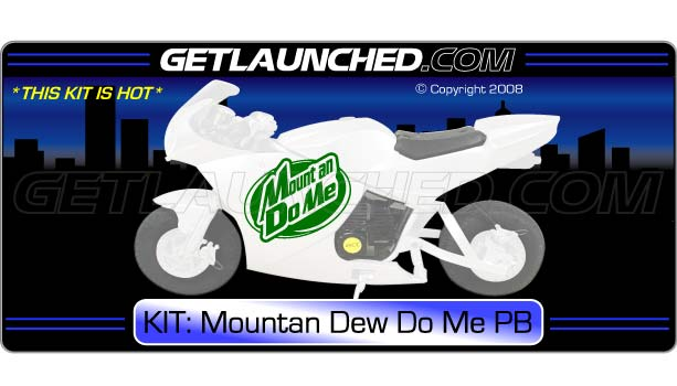 Mountan Dew Do Me